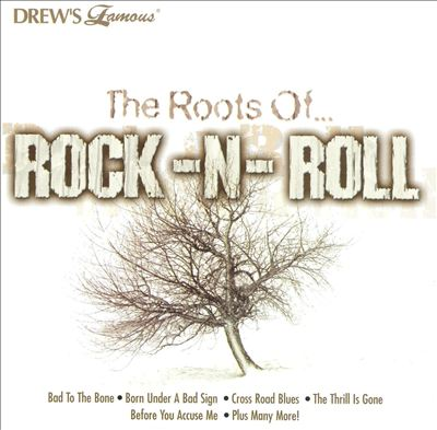 Drew's Famous: The Roots of Rock-N-Roll