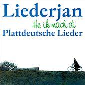 He, Ik Mach Di Plattdeutsche Lieder