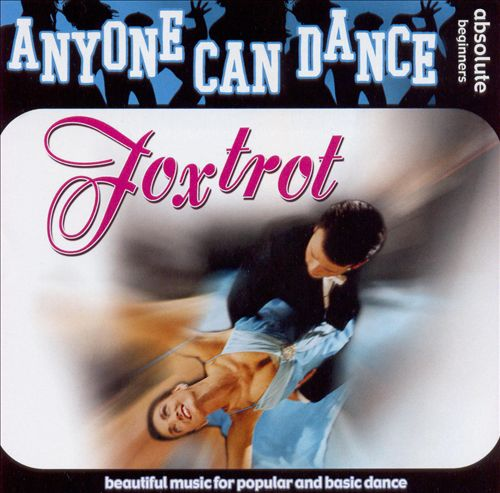 Anyone Can Dance: Foxtrot