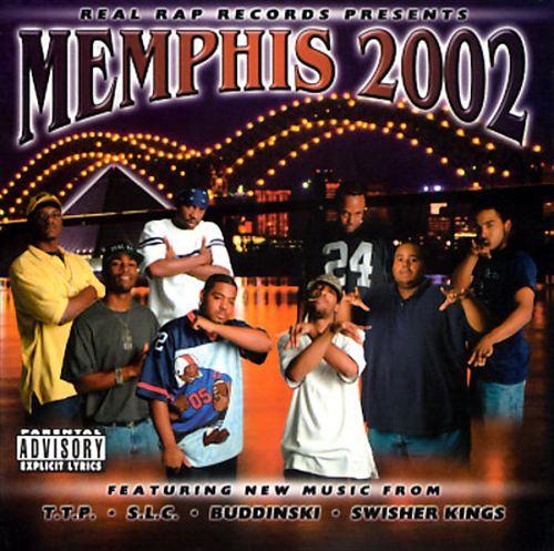 Real Rap Records Presents Memphis 2002