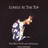Lonely at the Top: The Best of Randy Newman
