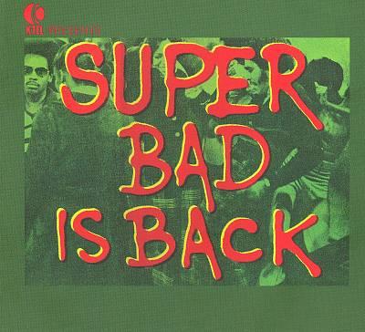 K-Tel Presents: Super Bad Is Back