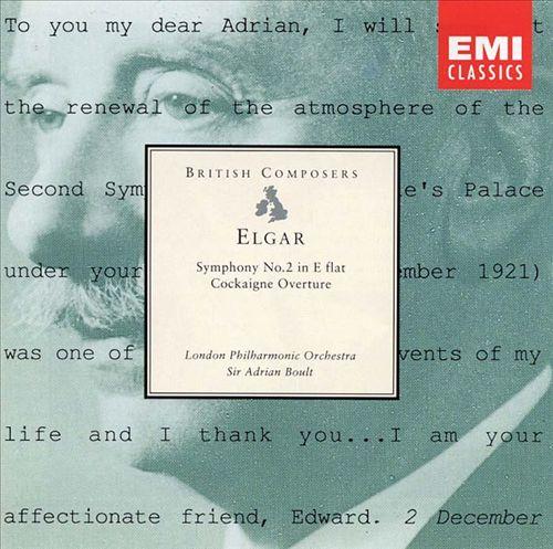 Elgar: Symphony No. 2 in E flat; Cockaigne Overture