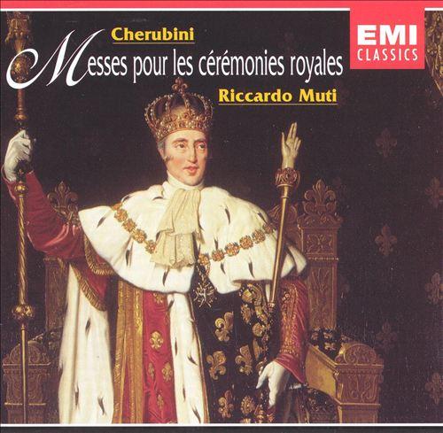 Cherubini: Messes pour les ceremonies royales