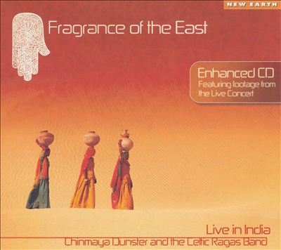Fragrance of the East: Live in India