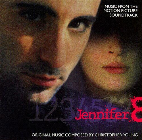 Jennifer 8 [Original Soundtrack]