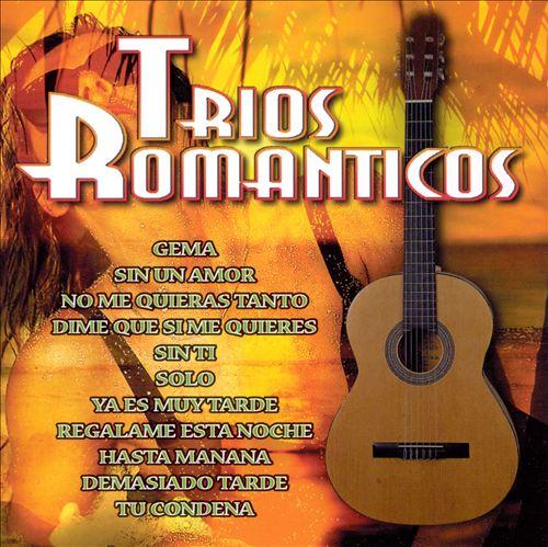 Trios Romanticos [St. Clair]