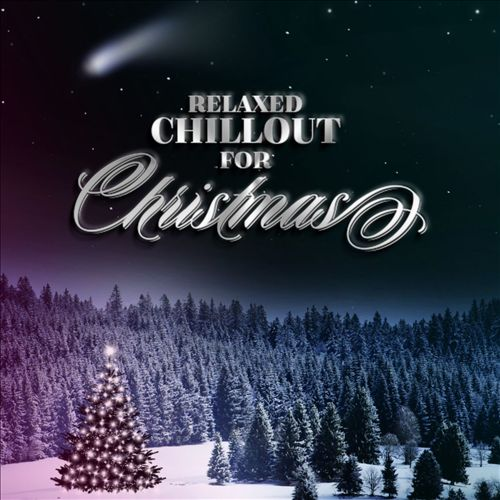 Relaxed Chillout for Christmas