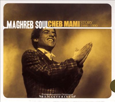 Maghreb Soul: The Story 1986-1990