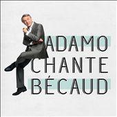 Adamo Chante Becaud