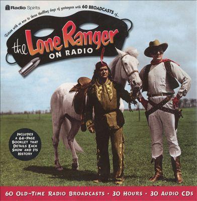 Lone Ranger: On Radio
