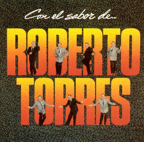 Con El Sabor De...Roberto Torres