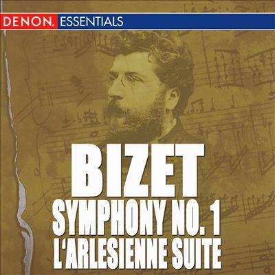 Bizet: L'Arlesienne Suite No. 1; Symphony No. 1