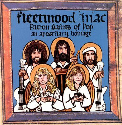 Fleetwood Mac: Patron Saints of Pop