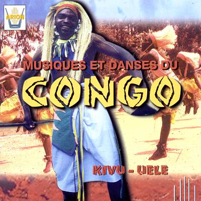 Kivu-Uele: Music & Dances from Congo