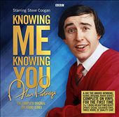 Knowing Me Knowing You: The Complete Original BBC Radio Series
