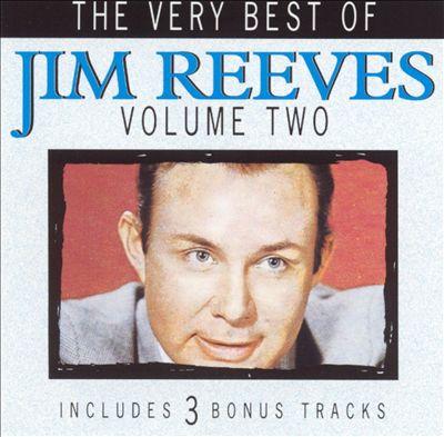 The Very Best of Jim Reeves, Vol. 2