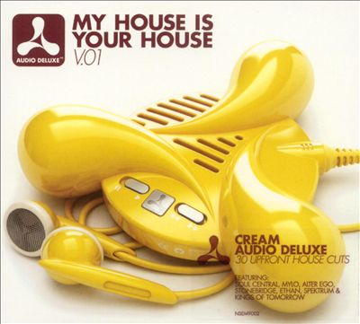My House Is Your House, Vol. 1