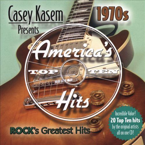 Casey Kasem Presents: America's Top Ten - The 70's Rock's Greatest Hits