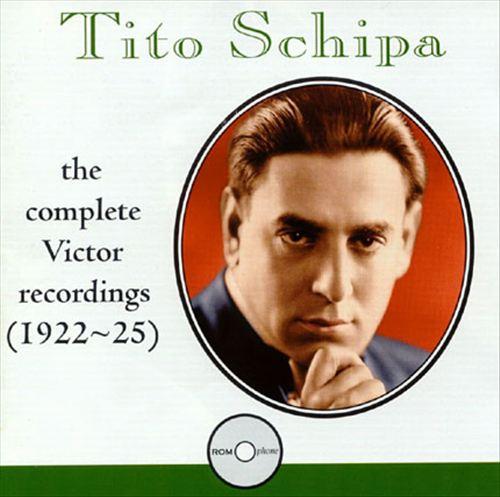 Tito Schipa: The Complete Victor Recordings (1922-25)