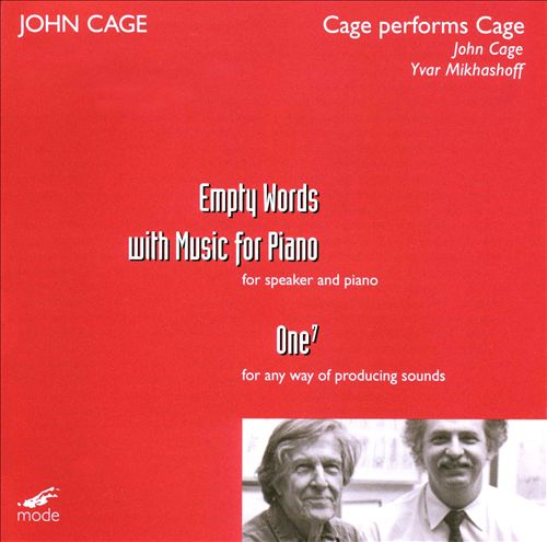 Cage Performs Cage: Empty Words with Music for Piano; One 7