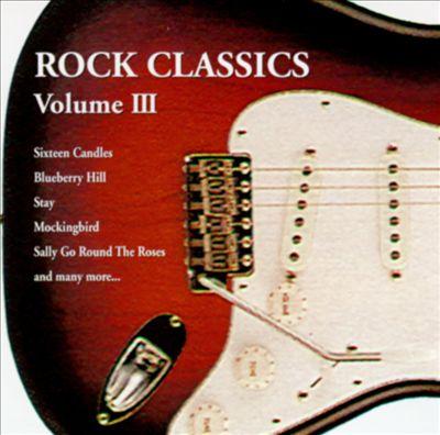 Rock Classics, Vol. 3 [Chicago Music]