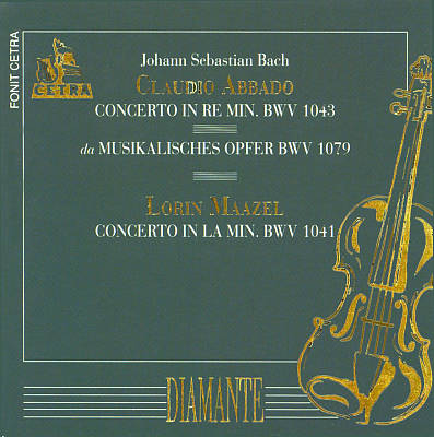 Bach: Concerto, BWV 1043; Musikalisches Opfer; Concerto, BWV 1041