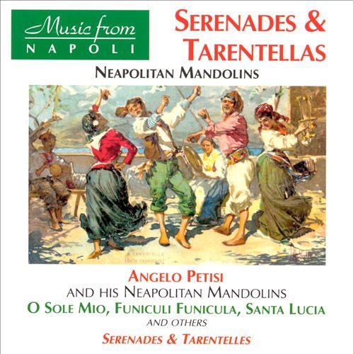 Serenades And Tarentellas