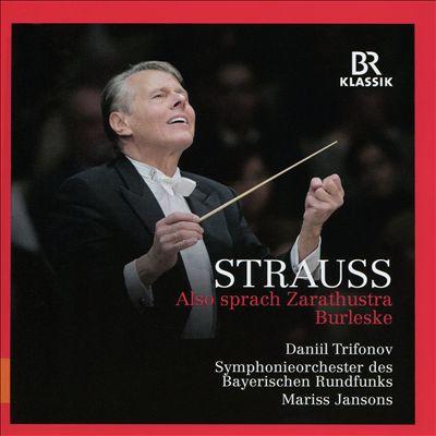 Strauss: Also sprach Zarathustra; Burleske