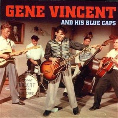 Gene Vincent & His Blue Caps [Not Now]
