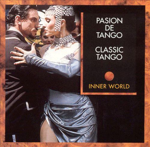 Pasion de Tango: Classic Tango