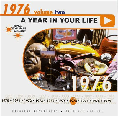 A Year in Your Life: 1976, Vol. 2