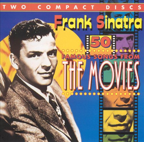 50 Famous Songs From the Movies