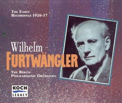 Furtwängler: Early Recordings 1926-37