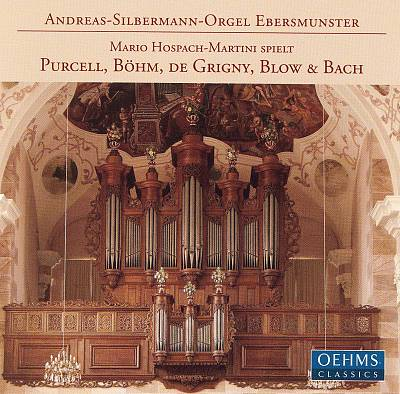 Andreas-Silberman-Orgel Ebersmunster: Mario Hospache-Martini spielt Purcell, Böhm, de Grigny, Blow & Bach