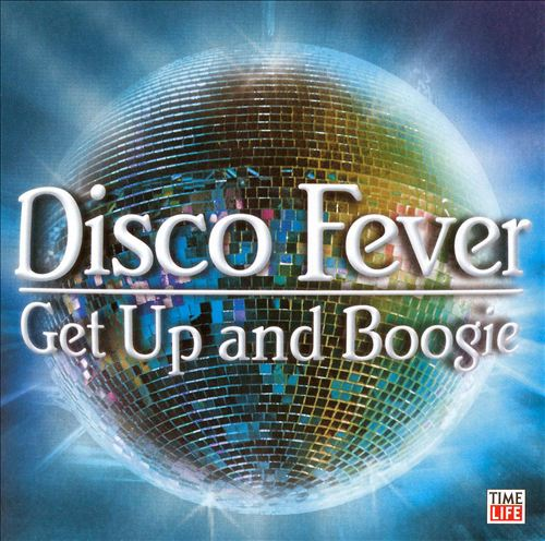 Disco Fever: Get Up and Boogie