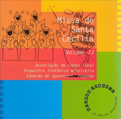Missa de Santa Cecília, Vol. 2
