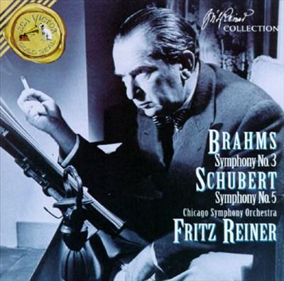 Brahms: Symphony No.3; Schubert: Symphony No.5; Mendelssohn: The Hebrides