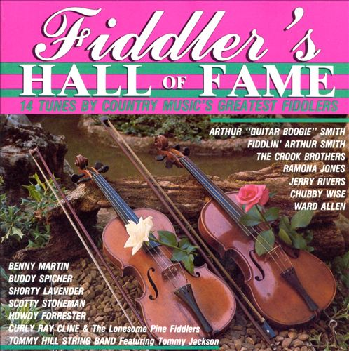 Fiddler's Hall of Fame: 14 Tunes By Country Music's Greatest Fiddlers