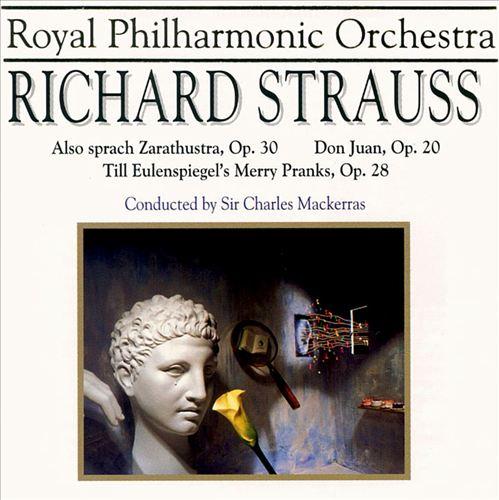 Richard Strauss: Also sprach Zarathustra, Op. 30; Don Juan, Op. 20; Till Eulenspiegel's Merry Pranks, Op. 28