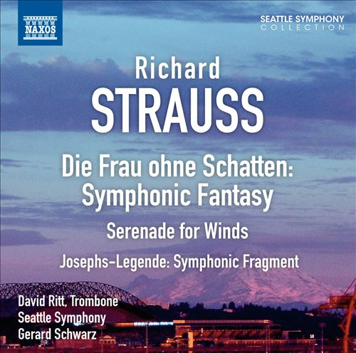 Richard Strauss: Die Frau ohne Schatten, Symphonic Fantasy; Serenade for Winds; Josephs-Legende, Symphonic Fragment