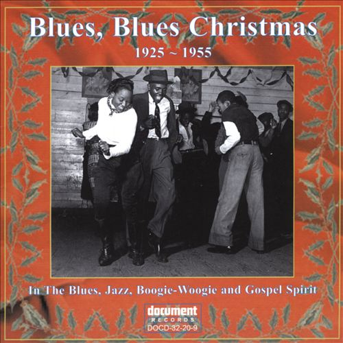 Blues, Blues Christmas: 1925-1955