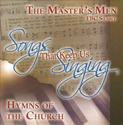 Songs That Keep Us Singing: Hymns of the Church