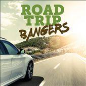 Road Trip Bangers
