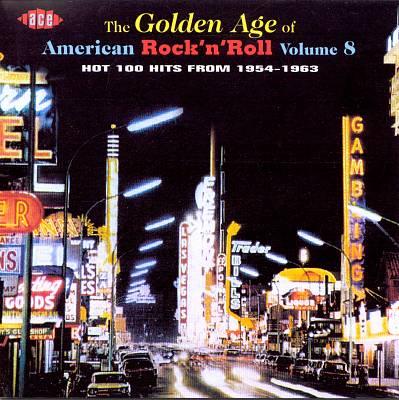 Golden Age of American Rock 'n' Roll, Vol. 8