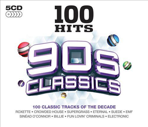 100 Hits: 90s Classics
