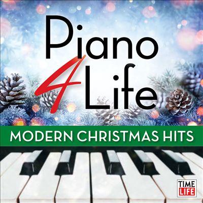 Piano 4 Life: Modern Christmas Hits