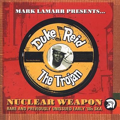 Mark Lamarr Presents Duke Reid's: Nuclear Weapon