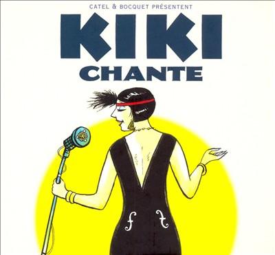Kiki de Montparnasse: Kiki Chante