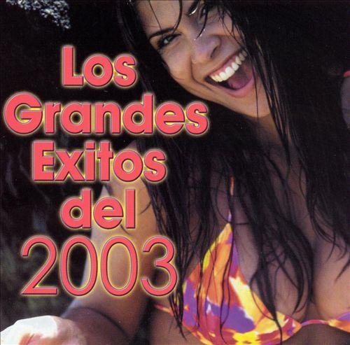 Los Grandes Exitos 2003